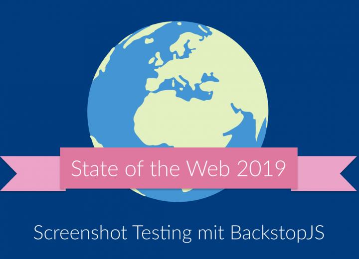 Screenshot Testing mit BackstopJS [State of the Web]